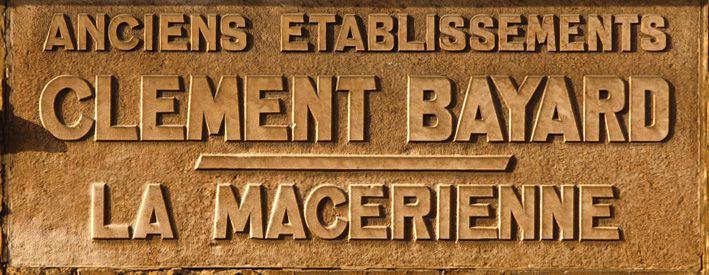 Industrie ardennaise, la Macérienne - Établissements Clément Bayard (Jean-Marie Lecomte)