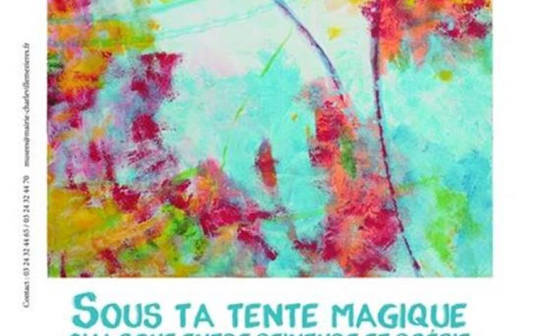 Exposition : « Sous ta tente magique, dialogue entre poésie et peinture » Ulrike Nagel