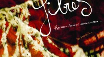 Spectacle racine, laine et marionnettes : Fibres