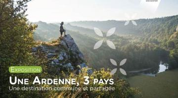 Exposition: Une Ardenne, 3 pays
